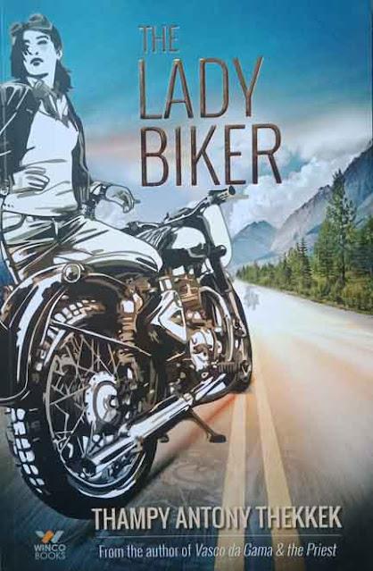 THE LADY BIKER (Paper Back)   By THAMPY ANTONY THEKKEK