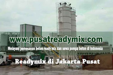 HARGA BETON COR / READYMIX JAKARTA PUSAT 2020