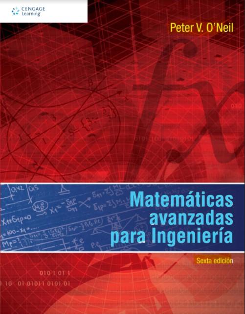 Matemáticas Avanzadas para Ingeniería, 6ta Edición Peter V. O'Neil en pdf