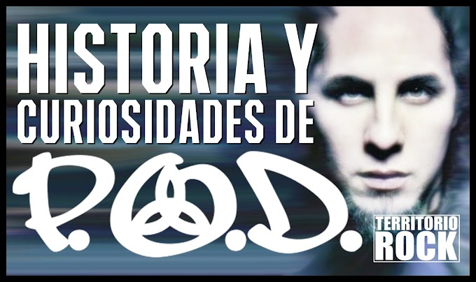 Historia y curiosidades de P.O.D. (Video) - Ya disponible en nuestro canal de YouTube
