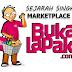 Sejarah Singkat Toko Online / Pasar Online (Marketplace) Bukalapak