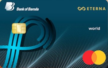 Bank of Baroda Eterna Credit Card