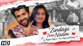 Zindagi Tere Naam Lyrics Raghav Kapoor