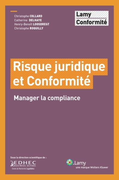 Compliance New York Premiere: Performance Juridique: Compliance : Nouvelles Obligations