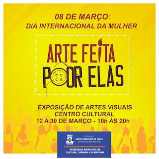 """Março Mulher: Prefeitura de Santo Antônio de Jesus realiza exposição """"Arte feita por elas"""""""
