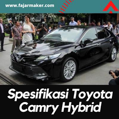 https://www.fajarmaker.com/2021/09/Spesifikasi Toyota Camry Hybrid.html