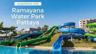 Ramayana Water Park Pattaya Ticket Price + Discount Code