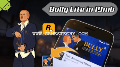 Bully Anniversary Edition Highly Compressed Apk + Data For Android
