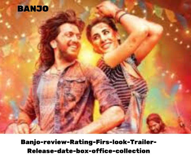 Banjo-review-Rating-Firs-look-Trailer-Release-date-box-office-collection