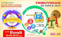 KeralaLotteries.net, Kerala Bumper ONAM BUMPER 2019 Lottery BR-69keralalotteries, kerala lottery, keralalotteryresult, kerala lottery result, kerala lottery result live, kerala lottery results, kerala lottery today, kerala lottery result today, kerala lottery results today, today kerala lottery result, kerala lottery result 19.9.2019 thiruvonam bumper lottery br 69, thiruvonam bumper lottery, thiruvonam bumper lottery today result, thiruvonam bumper lottery result yesterday, thiruvonam bumper lottery br69, kerala-state-lottery-thiruvonam-bumper-2019,