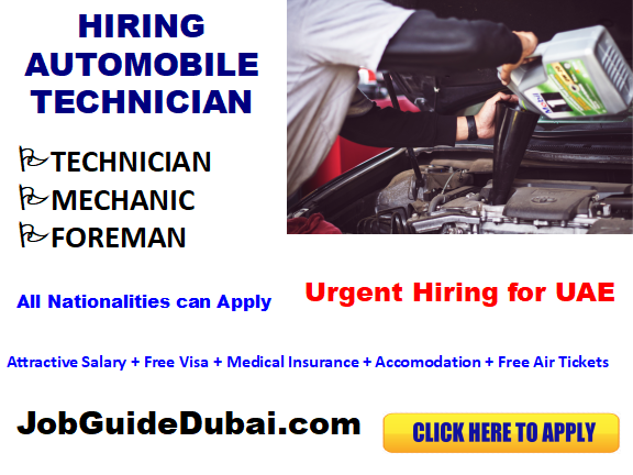 Automobile Technician job in Dubai for the best and group companies with attractive salary and free visa