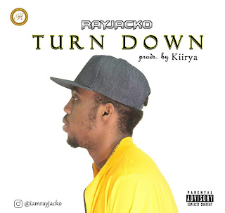Music: Rayjacko – Turn Down