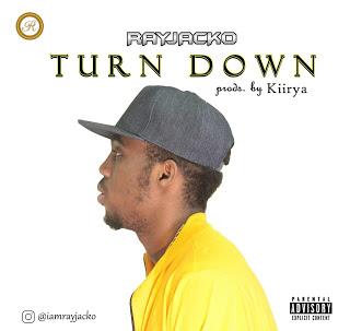 Music: Rayjacko – Turn Down