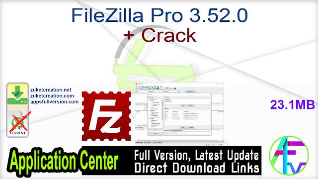 FileZilla Pro 3.52.0 + Crack