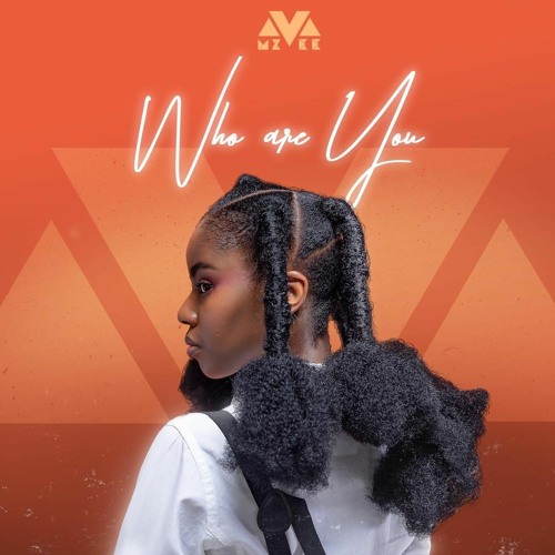 DOWNLOAD MP3 : Mzvee – Who Are You (Prod By MOG Beatz)