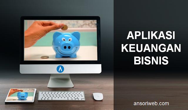 Aplikasi Keuangan Bisnis yang Sangat Recomended