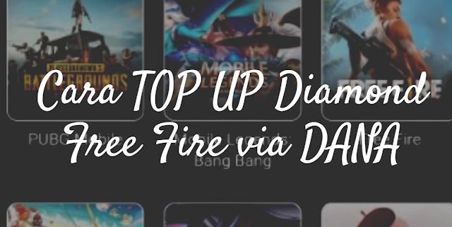Cara TOP UP Diamond Free Fire Lewat DANA