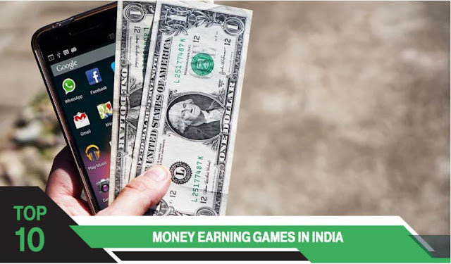 Top 10 Money Earning Games in India