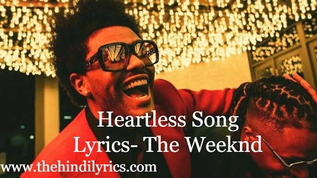Heartless Song Lyrics- The Weeknd