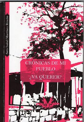 Crónicas de mi pueblo ¿va querer?, Sara Martínez