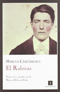 """""""El ruletista"""" - Mircea Cârtârescu"""