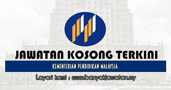 Jawatan Kosong Kerajaan 2019 di Kementerian Pendidikan Malaysia