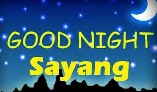 ucapan selamat malam buat pacar yg jauh