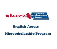 English Access Micro-Scholarship Program Jobs 2021