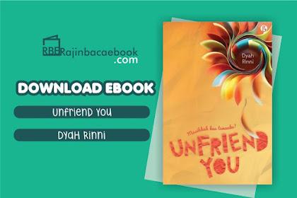 Download Novel Unfriend You: Masihkah Kau Temanku? by Dyah Rinni Pdf