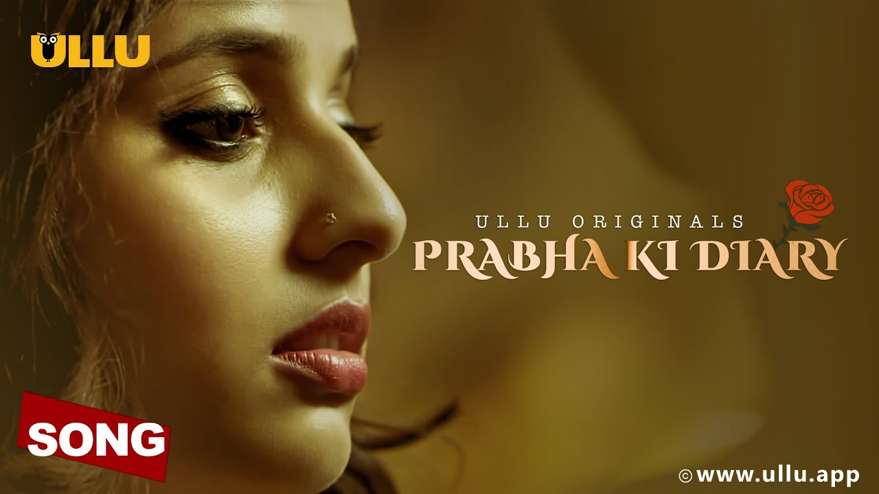 Prabha Ki Dairy Web Series Watch Online For Free On Ullu