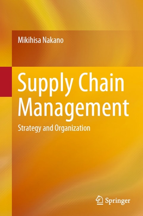 Supply Chain Management: Strategy and Organization
