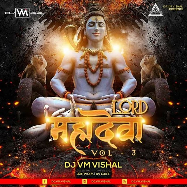 LORD MAHADEWAA VOL. 3 - THE ALBUM - DJ VM VISHAL