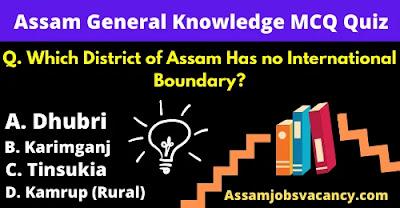 Assam General Knowledge Quiz