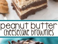4 Layer Peanut Butter Cheesecake Brownies Recipe