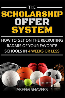 The Scholarship Offer System: How to go from not recruited to on coaches radars and more exposure in 30 days or less