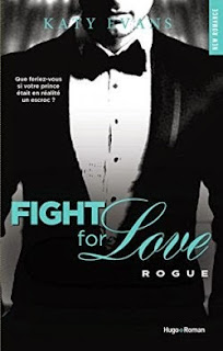 http://lesreinesdelanuit.blogspot.fr/2015/05/fight-for-love-t4-rogue-de-katy-evans.html