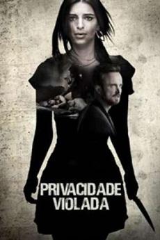 Download Privacidade Violada Dublado e Dual Áudio via torrent