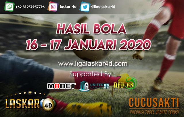 HASIL BOLA JITU TANGGAL  16 – 17 JANUARI 2020