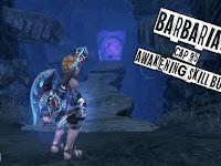 [Dragon Nest] Barbarian Cap 95 Awakening Skill Build