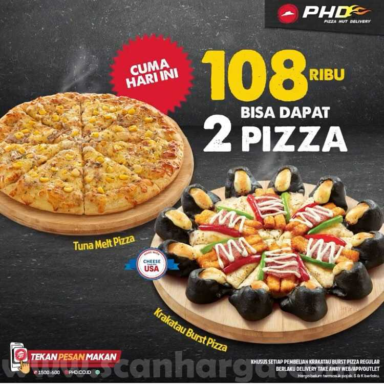 PHD Promo Rp 108Rb Dapat 2 Pizza - Beli 1 Krakatau Burst Pizza GRATIS 1 Tuna Melt Gratis