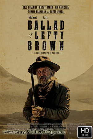 La balada de Lefty Brown 1080p Latino