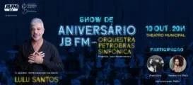 Promoção JBFM 19 Anos Show de Aniversário Theatro Municipal Rio de Janeiro