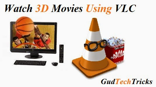 Watching-3D-Movies-On-PC-With-VLC-Media-Player