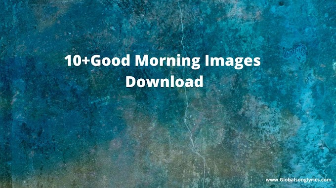 10+Good Morning Images Download