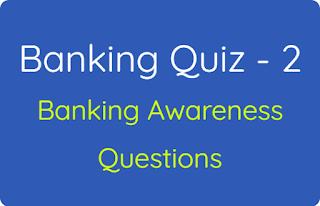 Banking Quiz - 2