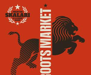 Juantxo Skalari & La Rude Band - Roots Market (2020)