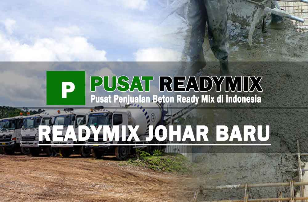 harga beton ready mix Johar Baru