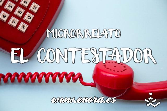 Microrrelato el contestador
