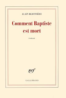 Alain Blottière comment Baptiste est mort livre