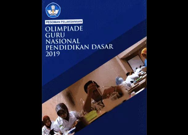 Pedoman Lomba OGN (Olimpiade Guru Nasional) Pendidikan Dasar Tahun 2019